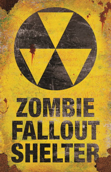 METAL SIGN-ZOMBIE FALLOUT SHELTER